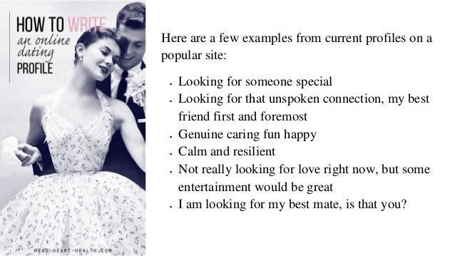 Writing a dating profile examples