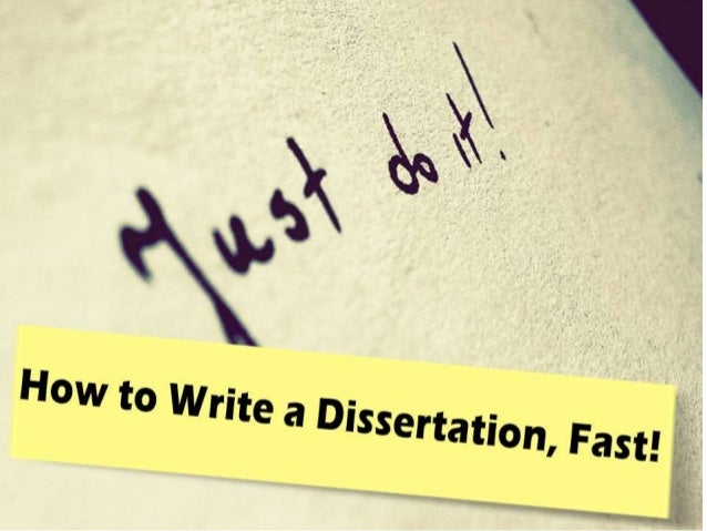 Writing a dissertation quickly