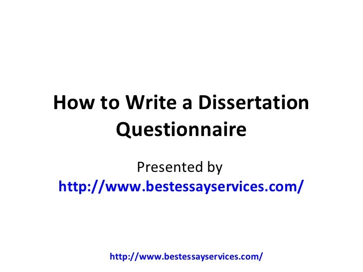 Creating dissertation questionnaires