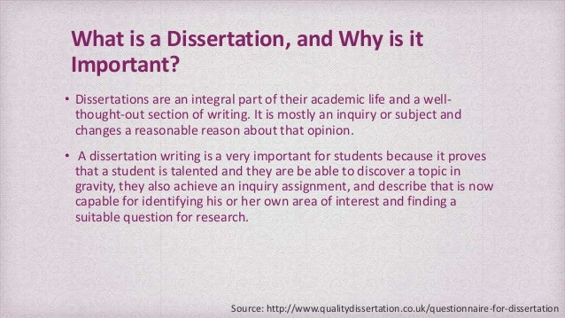 Writing a dissertation questionnaire