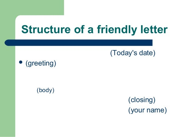 how to write a friendly letter video