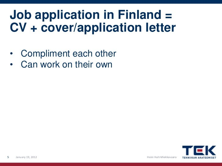 Job Application In Finland U003d CV ...  How To Do A Cover Letter For A Job Resume