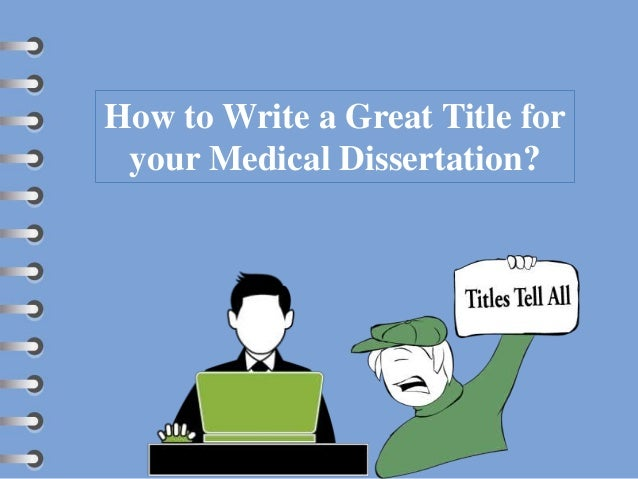How to write your dissertation title