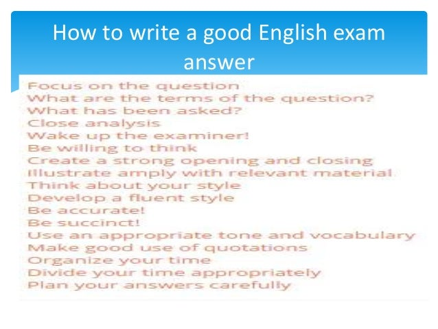 how to write a good english exam answer