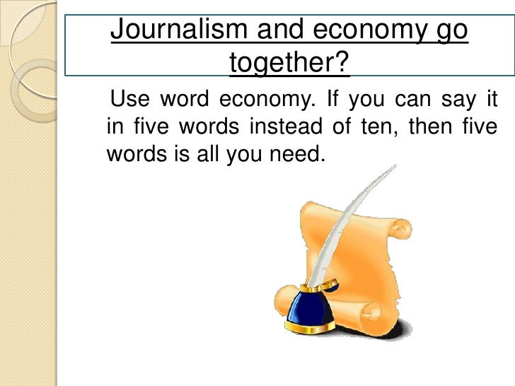 Keep it simple No big words! Newspapers are written for a twelve-year-olds reading level, in order to accommodate readers ...
