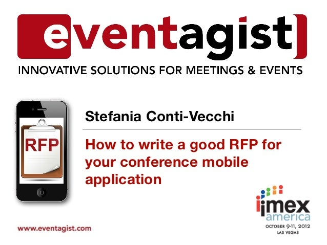 Stefania Conti-VecchiHow to write a good RFP foryour conference mobileapplication