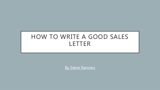 How To Write A Good Sales Letter