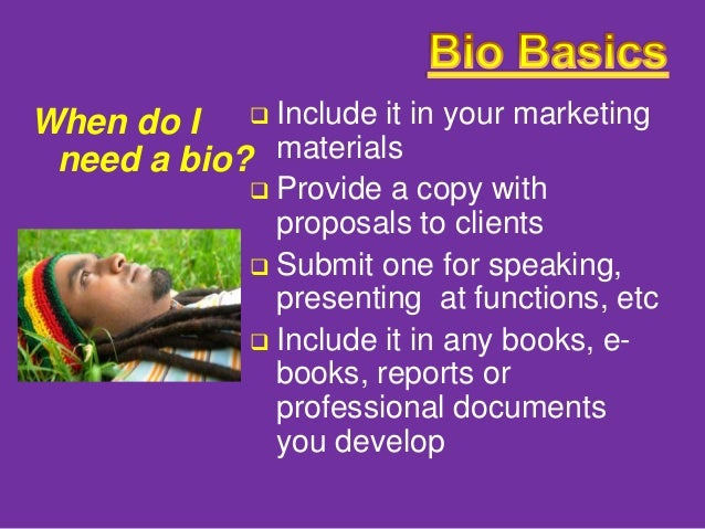 how to write a great bio 10 tips on how to write an author bio write an extended bio for your website, proposals, interview sheets and media kits a medium length bio for queries if you can, have a professional (or at least a really good.