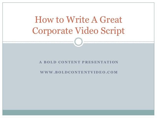 How to write a script for a presentation