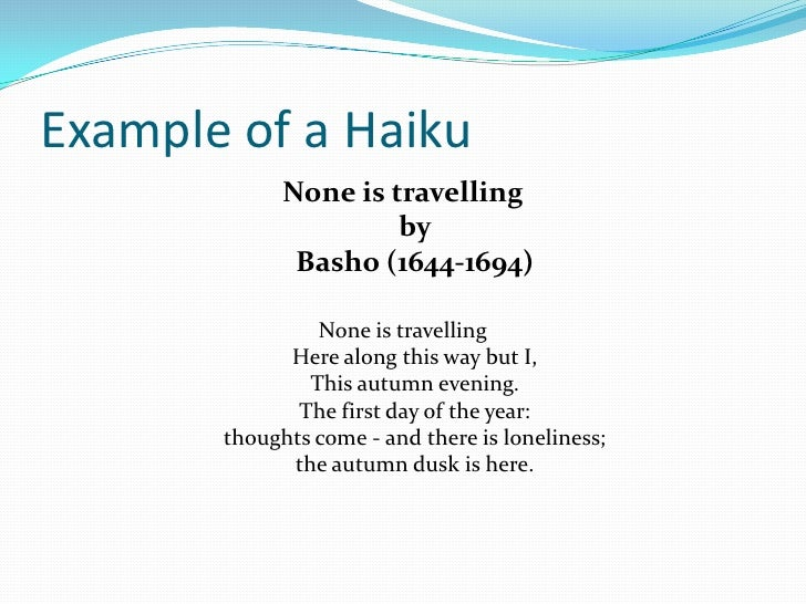 write a haiku In this video, i show you how to write a haiku poem it is a really simple process and can be learned really quickly in addition to telling you how to write.