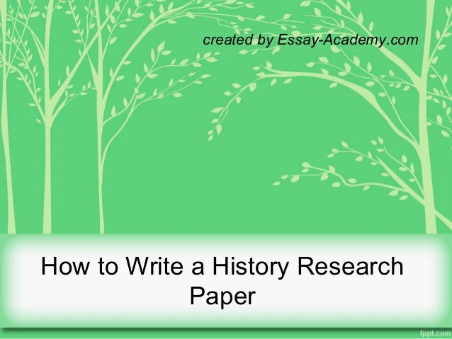 Writing history research papers