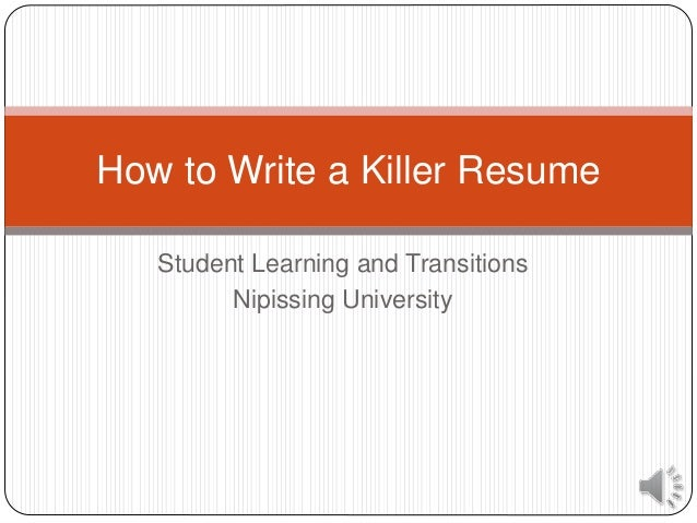 Student Learning And Transitions Nipissing University How To Write A Killer  Resume ...