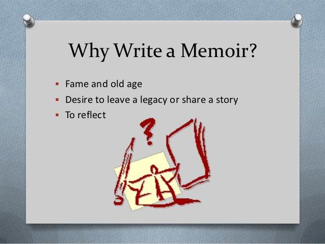Why would someone write a memoir