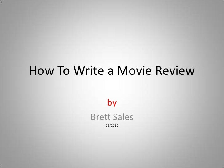 How to Write a Film Review for High School
