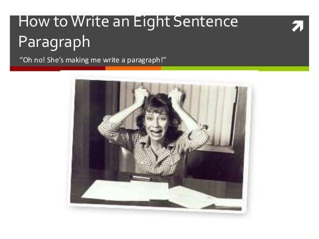 8 sentence paragraph example