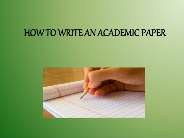 how to write academic paper ppt