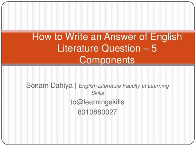 How to Write an Answer of English Literature Question – 5 Components Sonam Dahiya | English Literature Faculty at Learning...