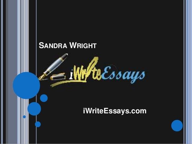 SANDRA WRIGHT  iWriteEssays.com