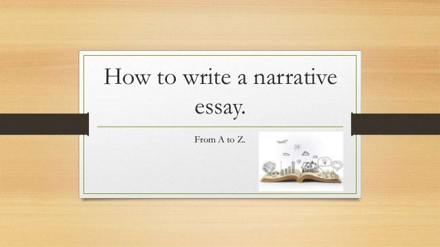 How to write an narrative essay