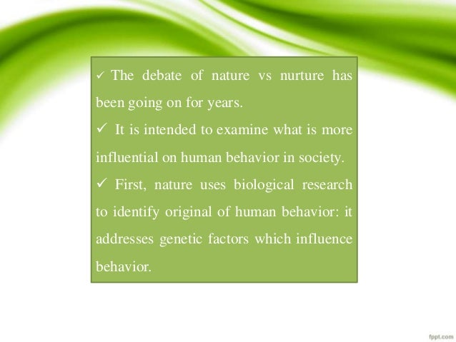 Deviance nature vs nurture essay