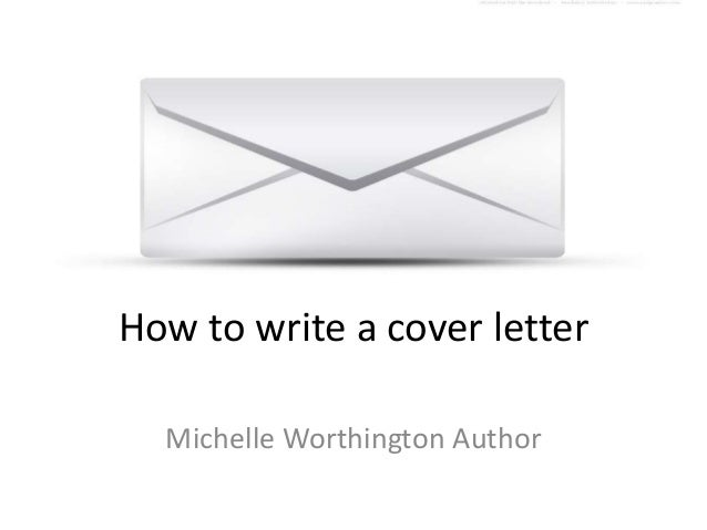How to write a cover letter for submissions to agents and for How to write a cover letter for writing submissions