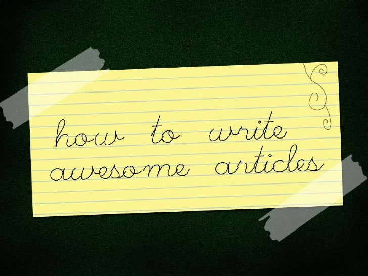 How To Write An Awesome Blog Post