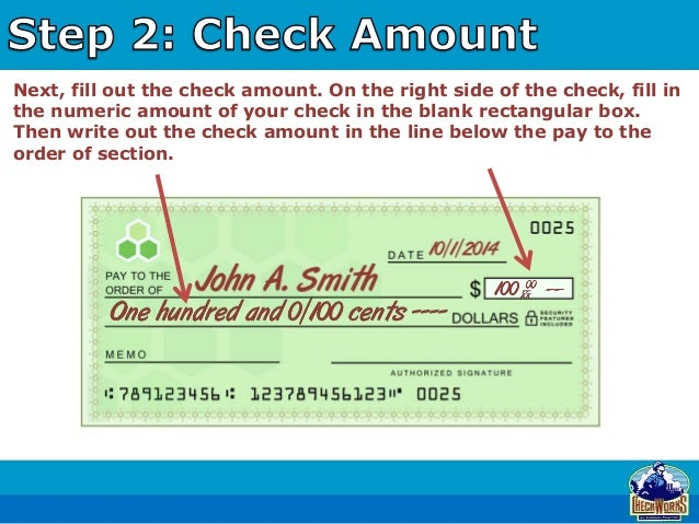 how to write out a check On the line below it, write out in words the dollar value you would like to cash the check for how to cash a personal check without a bank.