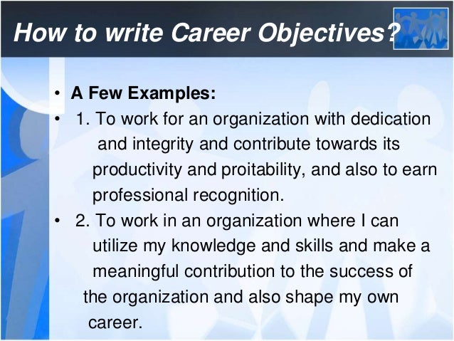 25. How To Write Career Objectives?