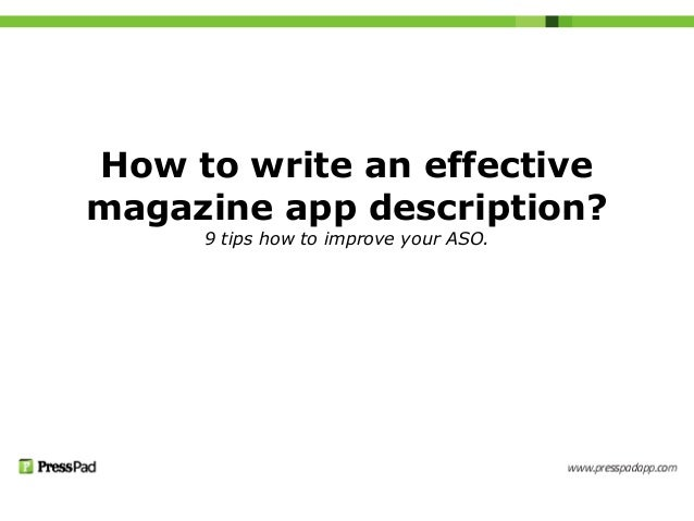 How to write an effectivemagazine app description?9 tips how to improve your ASO.