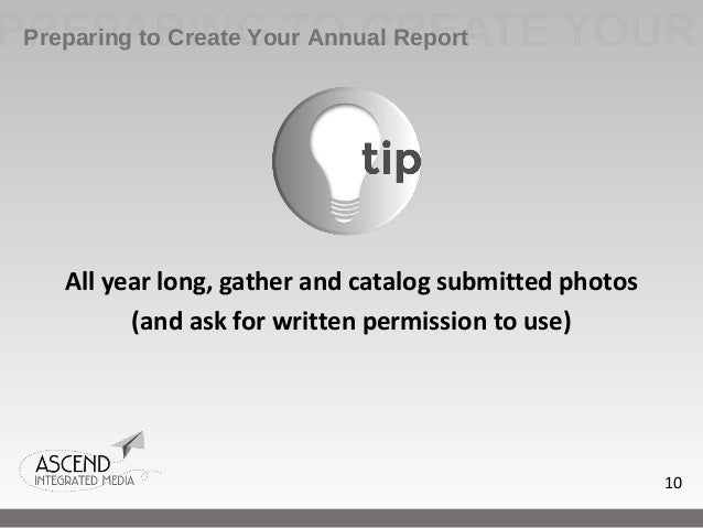 how to write a annual report Sample annual report and financial statement formats two sample annual report formats are provided below sample 1 indicates the minimum.