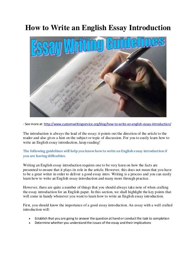 writing english essays introduction Introduction to english academic writing ielts & toefl writing task 2 – the introduction how to i am now a student and sometime i have to write essays by.