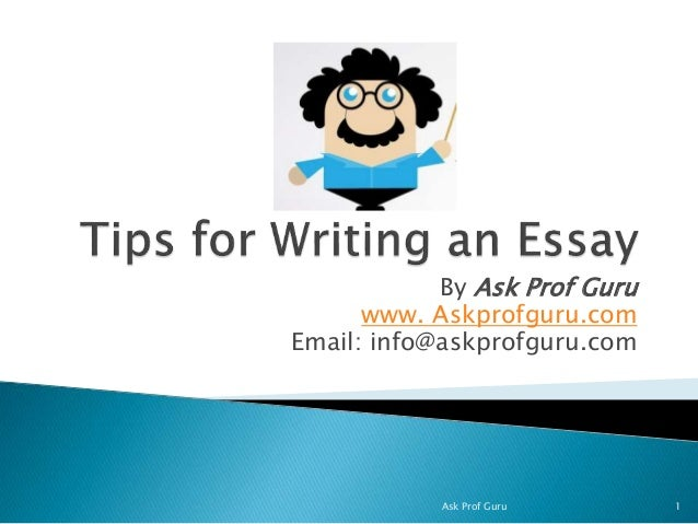 By Ask Prof Guru www. Askprofguru.com Email: info@askprofguru.com Ask Prof Guru 1