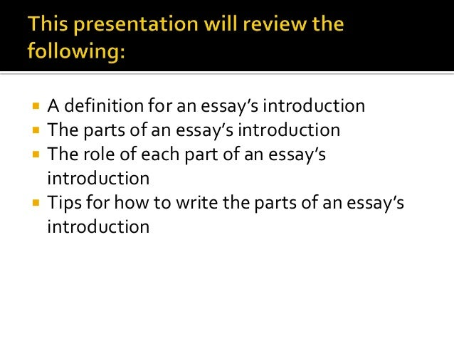 how to write an essay introduction presentation 2  a definition for an essay s introduction
