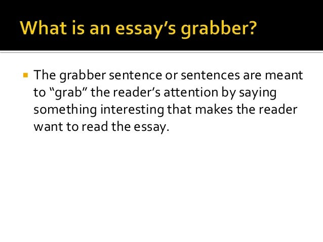 Attention Grabbers For Essays Ppt  Essay Introductions Attention  Attention Grabbers For Essays Ppt