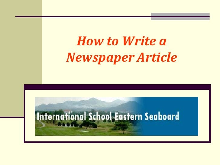 How to Write aNewspaper Article