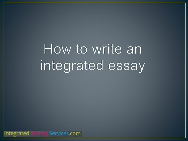How to write an intergrative essay