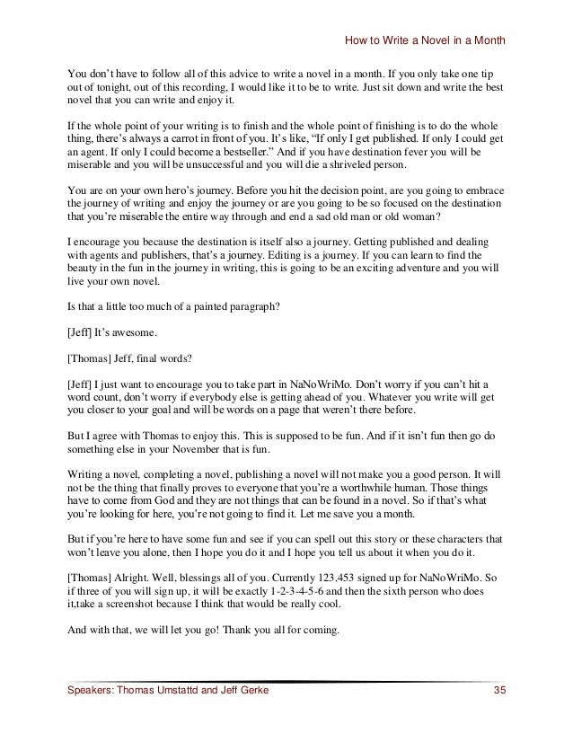 """How to Write a Novel in a Month You don""""t have to follow all of this advice to write a novel in a month. If you only take ..."""