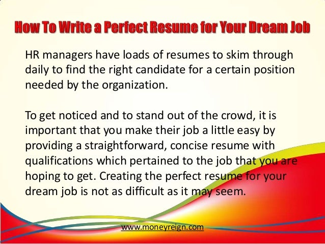 Perfect Resume for Your Dream Job.