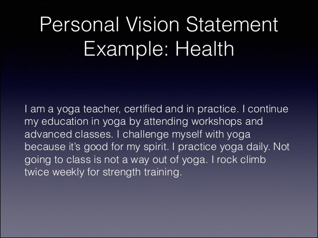 https://image.slidesharecdn.com/howtowriteapersonalvisionstatementfor2014-131228232117-phpapp01/95/how-to-write-a-personal-vision-statement-for-2014-20-638.jpg?cb\u003d1388274961