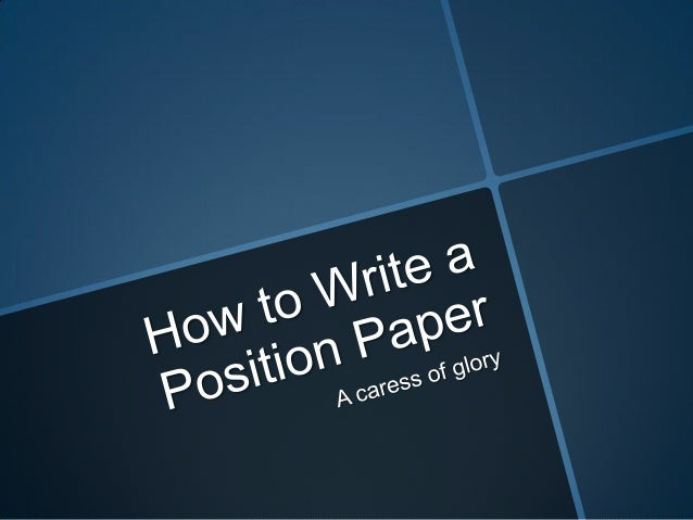 Write my position paper