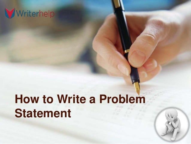 how to write a problem statement Here are 3 easy tips on how to write a statement of purpose along with some purpose statement tips: 1) list your expectations -- write down all the expectations you.