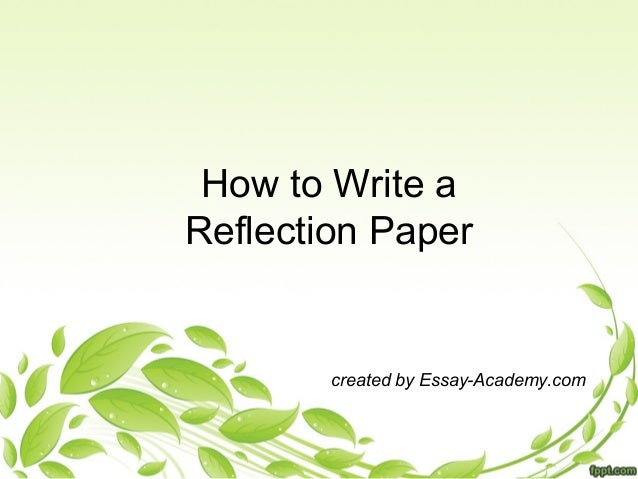 Steps in Writing a Reflection Paper
