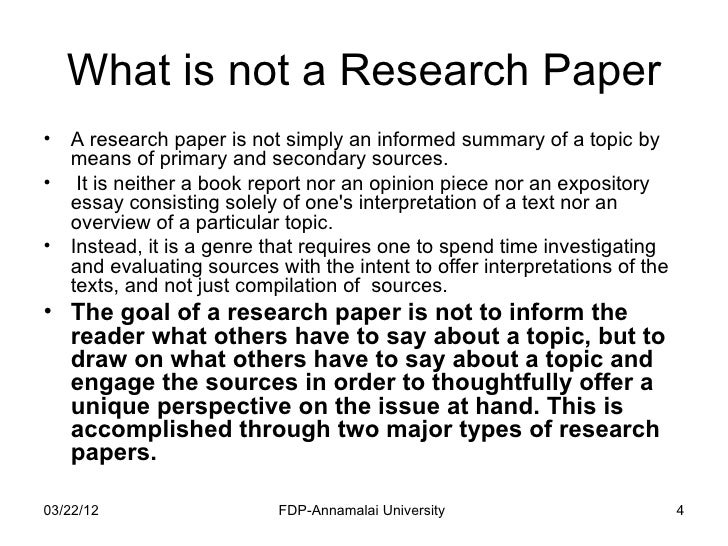 how to write a research paper  4 what is not a research paper•