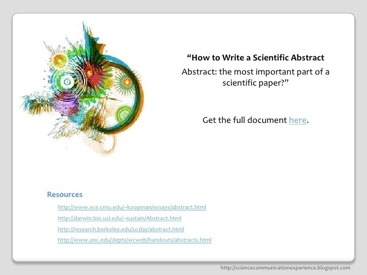 how to write a science abstract Lesson plan: writing an abstract martin leach department of meteorology and  climate science san josé state university lesson: writing an abstract.