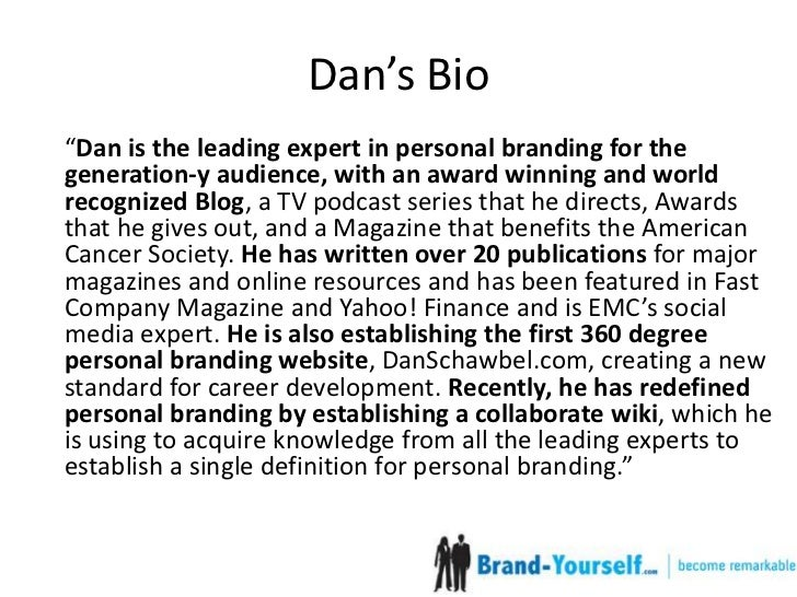 How To Write A Short Professional Bio Ft Dan Schawbel
