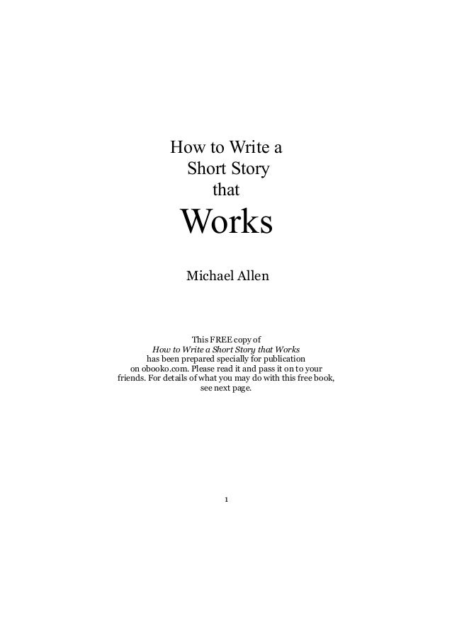 how to write a short story that works 2