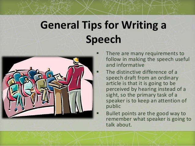 tips for speech writing Writing a great toast requires creativity, patience, some hard work and a little ingenuity with these helpful tips, you'll be able to write a great best man speech in no time start off by introducing yourself, as not everyone in the room will know who you are you might say excuse me, everyone .