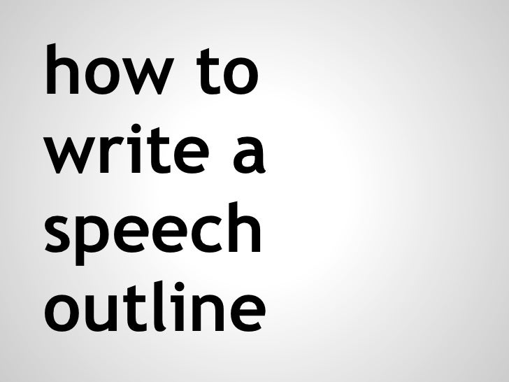 how to write a speech outline example