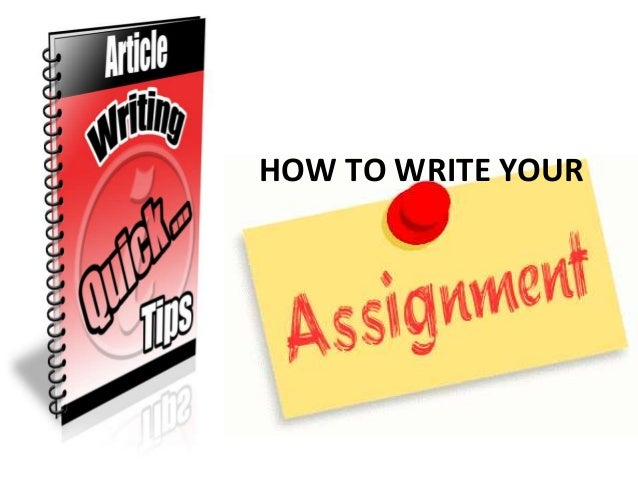 how write assignment