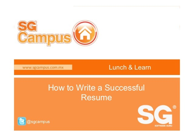 Www.sgcampus.com.mx How To Write A Successful @sgcampus Lunch ...
